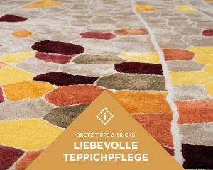 Bretz-Tipps-Pflege-Teppiche